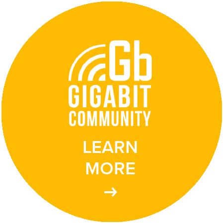 Gigabit Community - Learn More